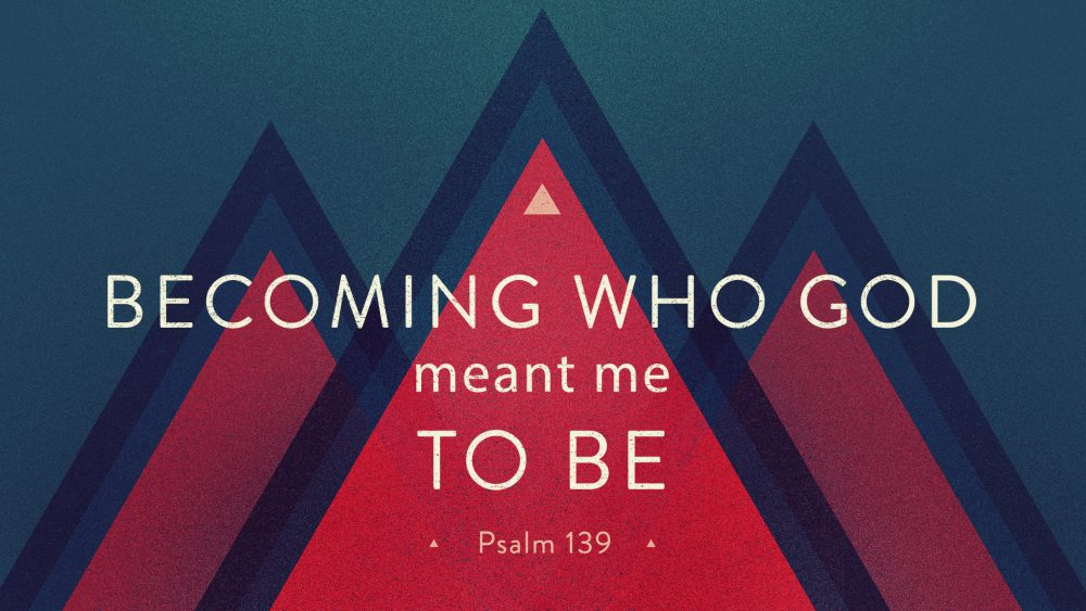 Becoming Who God Meant Me To Be Image