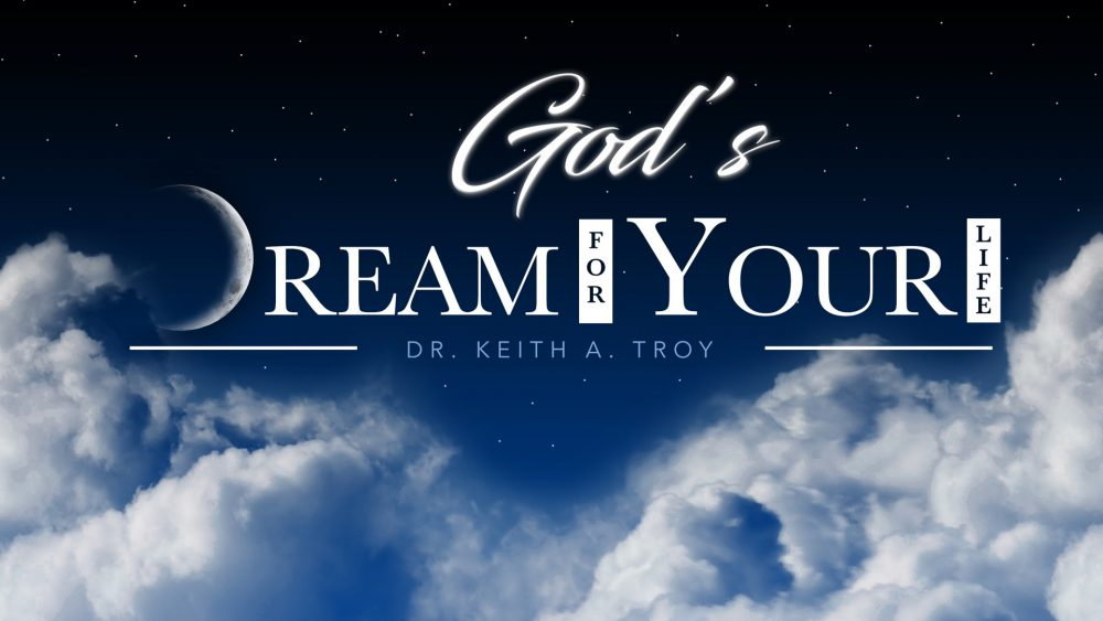 God\'s Dream For Your Life Image