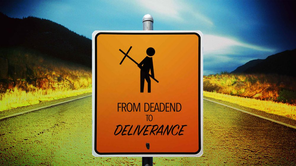 From Dead End to Deliverance Image