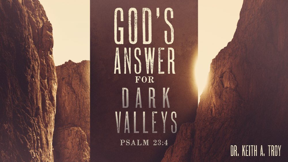 God\'s Answers For Dark Valleys Image