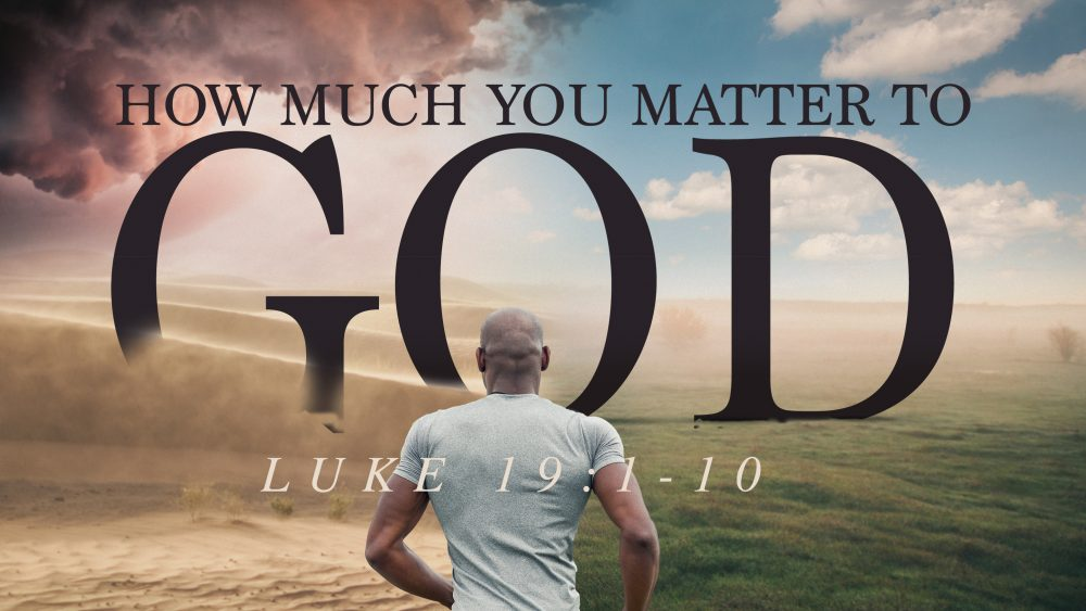 How Much You Matter To God Image