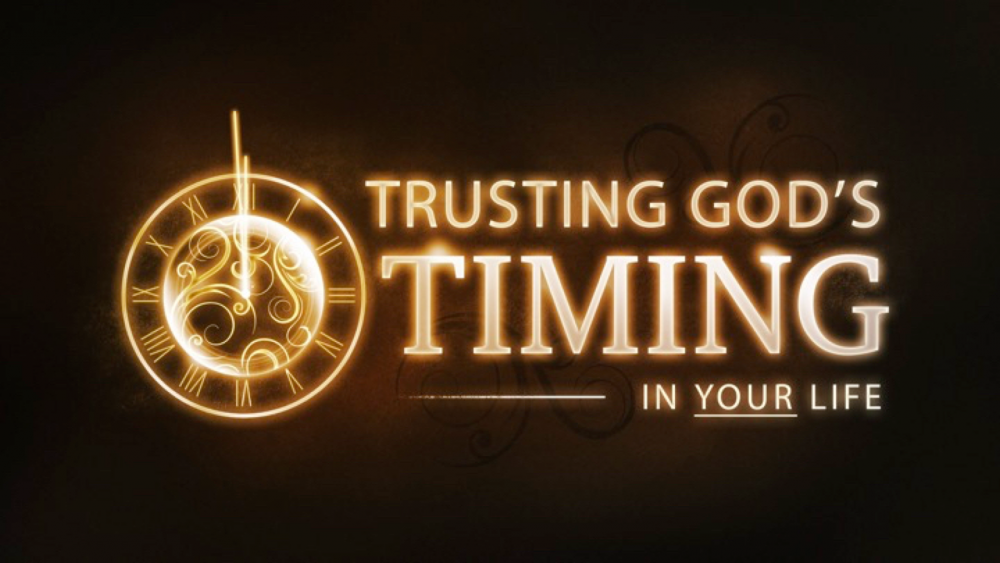 Trusting God\'s Timing In Your Life Image
