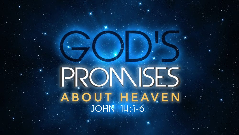 God\'s Promises - About Heaven Image