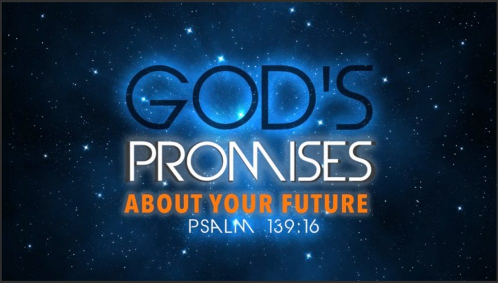 God\'s Promises About Your Future - Part 2 Image