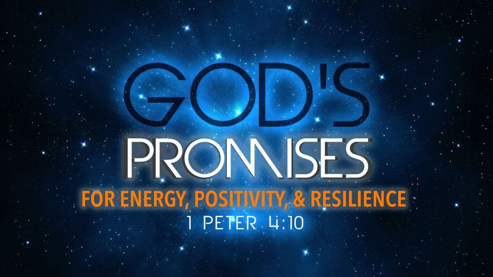 God\'s Promises For Energy, Positivity and Resilience Image